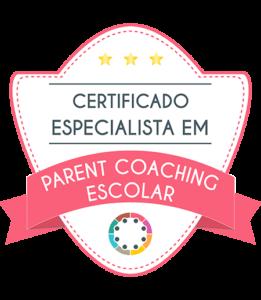 Certificado especialista em Parent Coaching Escolar