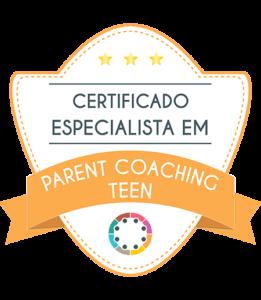 Certificado especialista em Parent Coaching Teen