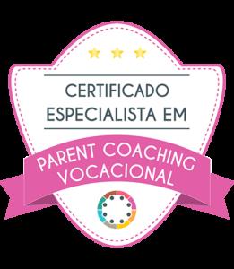 Certificado especialista em Parent Coaching Vocacional